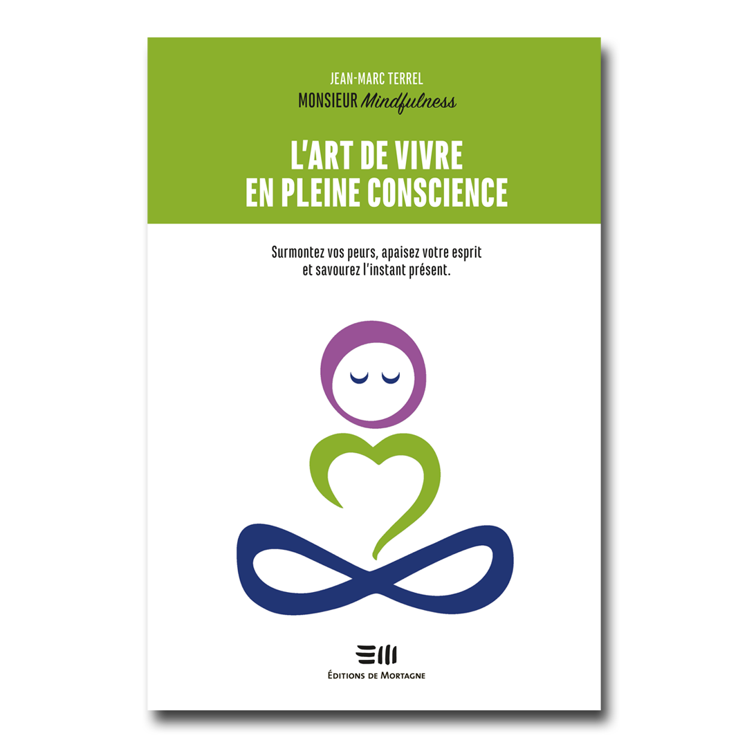 Jean-Marc Terrel alias Monsieur Mindfulness
